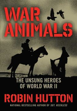 War animals by Robin L Hutton