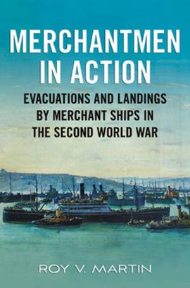 Merchantmen in action by Roy V Martin