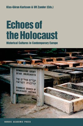 Echoes of the Holocaust by Klas-Göran Karlsson