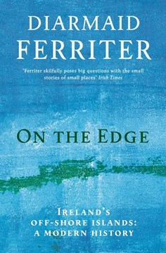 On the edge by Diarmaid Ferriter