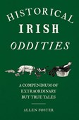 Foster's historical Irish oddities