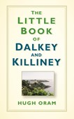 The little book of Dalkey and Killiney