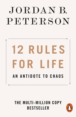 Book cover of 12 Rules For Life book by Jordan Peterson