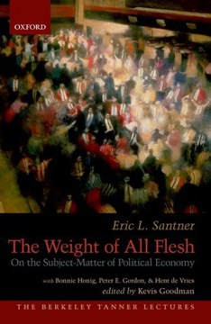 The weight of all flesh by Eric Santner
