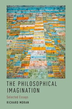 The philosophical imagination by Richard Moran