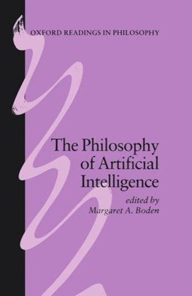 The Philosophy of Artificial Intelligence by Margaret A. Boden