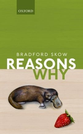 Reasons why by Bradford Skow
