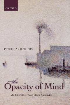 The opacity of mind by Peter Carruthers