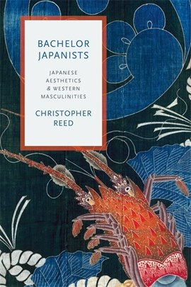 Bachelor Japanists by Christopher Reed