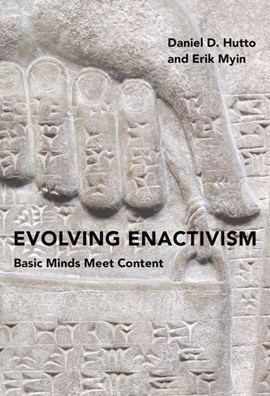 Evolving enactivism by Daniel D. Hutto