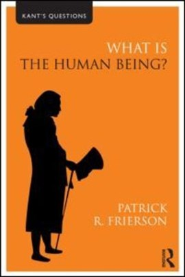 What is the human being? by Patrick R Frierson