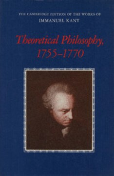Theoretical philosophy, 1755-1770 by Immanuel Kant