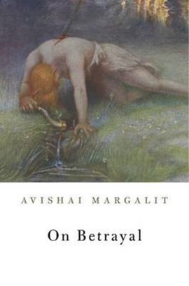 On betrayal by Avishai Margalit