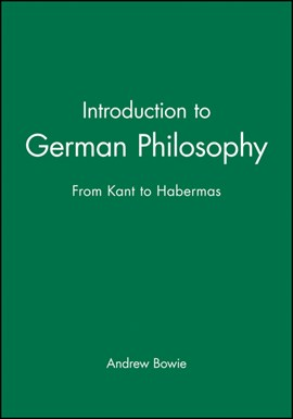 Introduction to German philosophy by Andrew Bowie