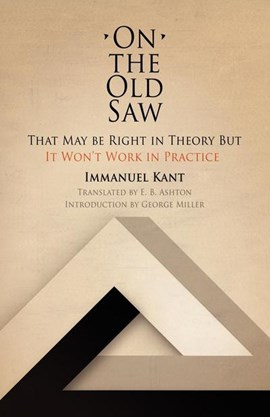 On the old saw by Immanuel Kant