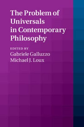 The problem of universals in contemporary philosophy by Gabriele Galluzzo