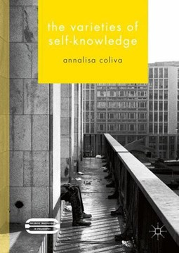 The varieties of self-knowledge by Annalisa Coliva