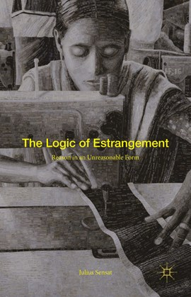 The logic of estrangement by Julius Sensat