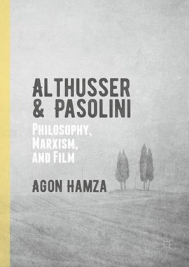 Althusser and Pasolini by Agon Hamza