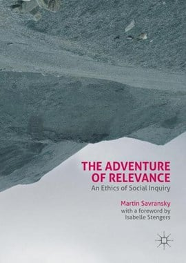 The adventure of relevance by Martin Savransky