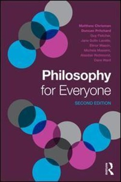 Philosophy for everyone by Matthew Chrisman