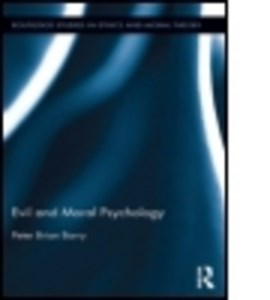 Evil and moral psychology by Peter Brian Barry