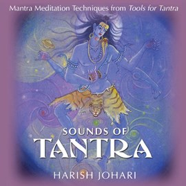 Sounds of Tantra by Harish Johari