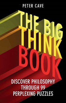 The big think book by Peter Cave