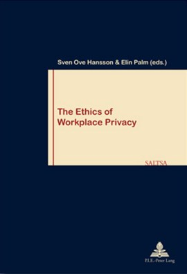 The ethics of workplace privacy by Elin Palm