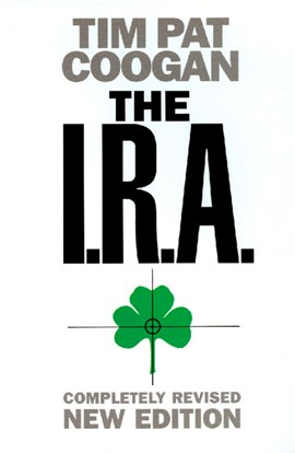 The IRA by Tim Pat Coogan