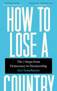 How To Lose A Country TPB by Ece Temelkuran