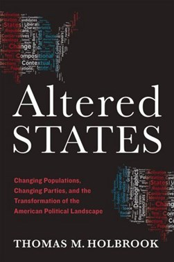 Altered states by Thomas M. Holbrook