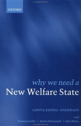 Why we need a new welfare state by Gøsta Esping-Andersen