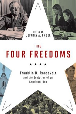 The four freedoms by Jeffrey A Engel