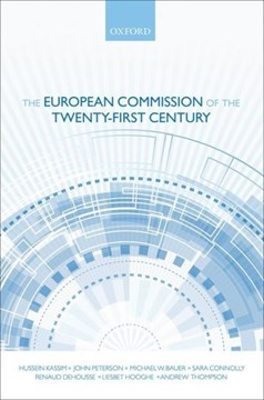 The European Commission of the twenty-first century by Hussein Kassim