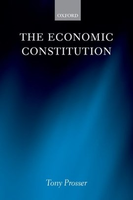 The economic constitution by Tony Prosser