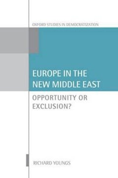 Europe in the new Middle East by Richard Youngs