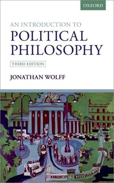 An introduction to political philosophy by Jonathan Wolff