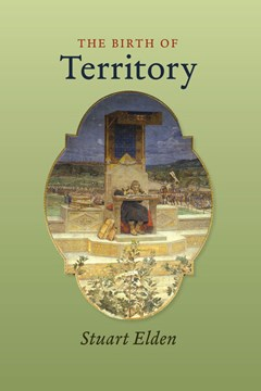 The birth of territory by Stuart Elden