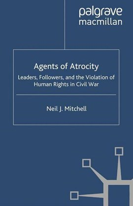 Agents of atrocity by N. Mitchell