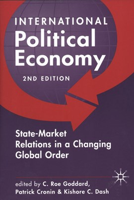 International political economy by C. Roe Goddard
