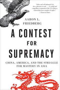 A contest for supremacy by Aaron L. Friedberg