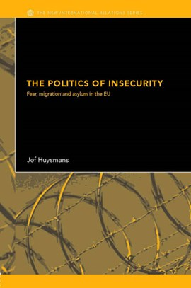The politics of fear by Jef Huysmans