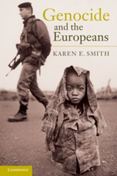 Genocide and the Europeans by Karen E. Smith