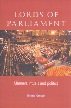 Lords of parliament by Emma Crewe