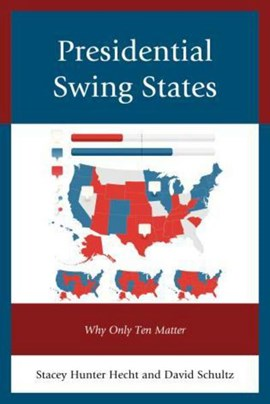 Presidential swing states by David Schultz