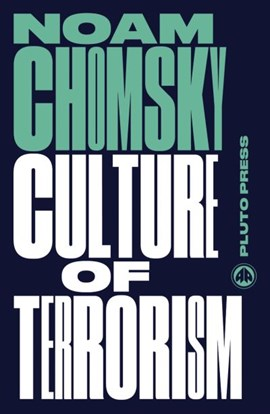 Culture of Terrorism by Noam Chomsky