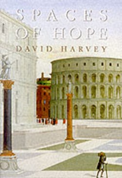 Spaces of hope by David Harvey