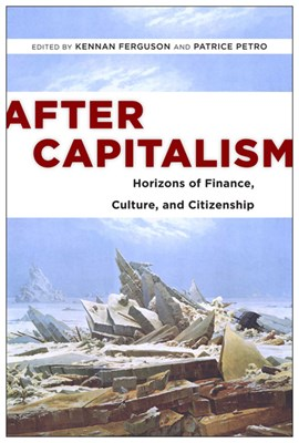 After capitalism by Kennan Ferguson