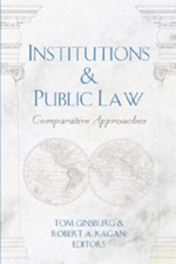 Institutions & public law by Robert A Kagan
